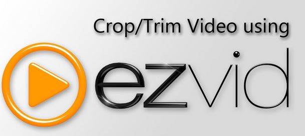 Ezvid Video Editing Software