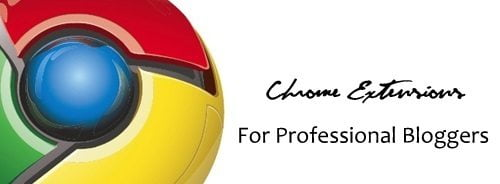 Chrome-Extension-For-Professional-Bloggers