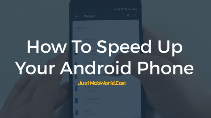 How to speed up android phone