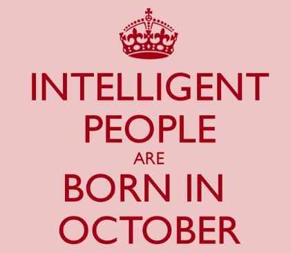 Intelligent people are born in october