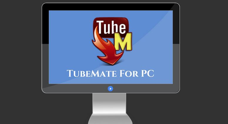 Download TubeMate App for PC Laptop
