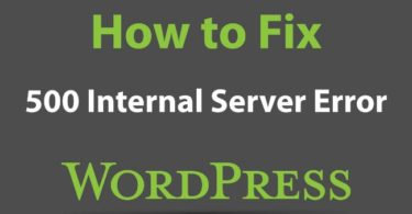 How to Easily Fix 500 Internal Server Error in WordPress
