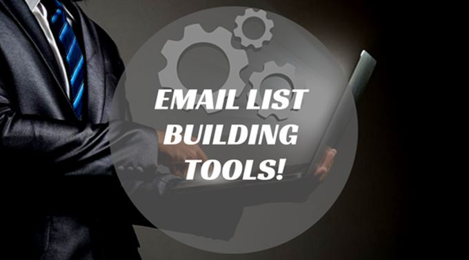 7 Powerful Tools to Rapidly Grow Your Email List!