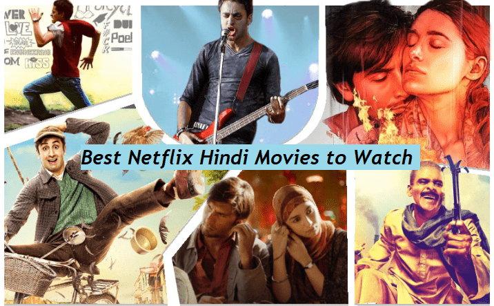 Best Netflix Hindi Movies You Should Watch
