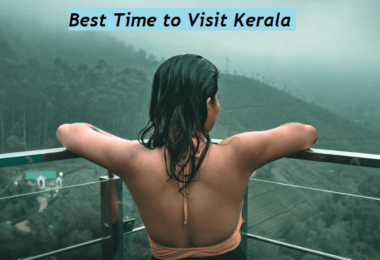 Best Time to Visit Kerala for Holidays
