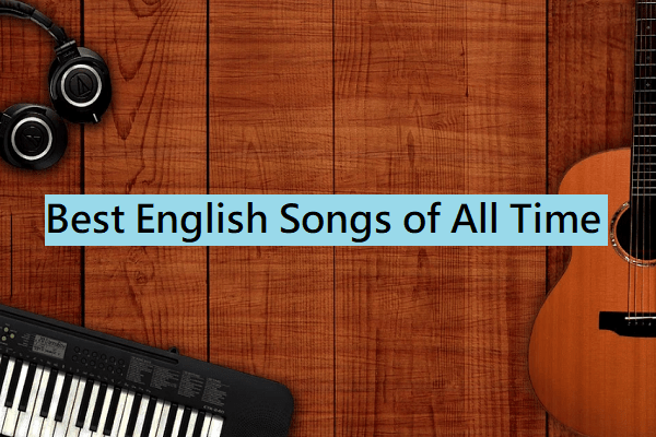 Best English Songs of All Time