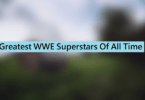 Best WWE Superstars