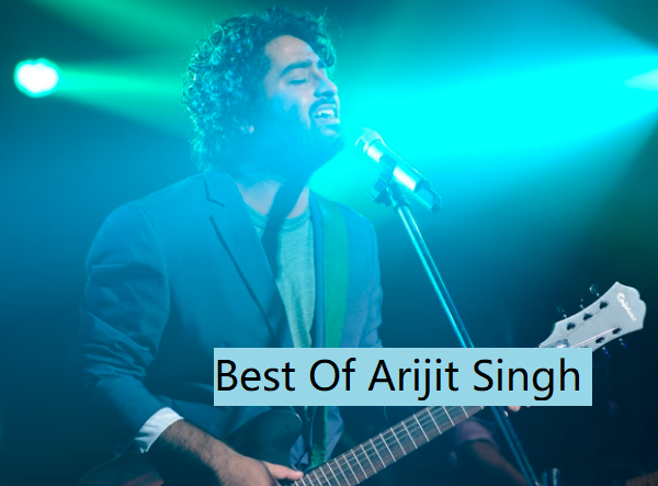19 Arijit Singh Heart Touching Love Songs Hindi But did you know that he plays bengali songs as well? arijit singh heart touching love songs